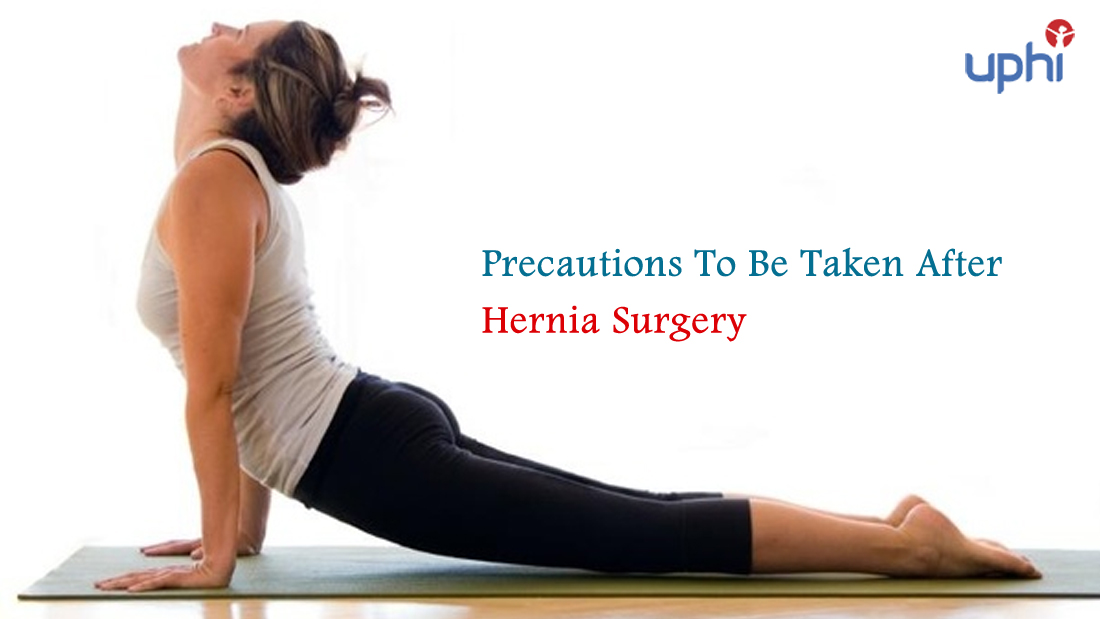 Precautions To Be Taken After Hernia Surgery | Diets and Excercises